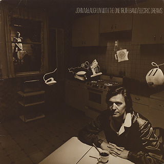 John McLaughlin With The One Truth Band / Electric Dreams