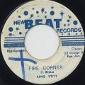 King Stitt / Fire Corner