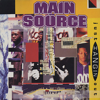 Main Source / Just Hangin' Out c/w Live At The Barbeque