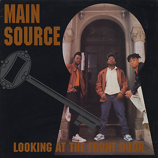 Main Source / Looking At The Front Door
