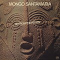 Mongo Santamaria / Up From The Roots