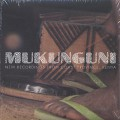 Mukunguni / New Recorddings From Coast Province, Kenya (2x 10inch & CD)