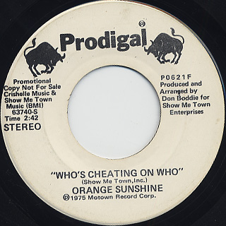 Orange Sunshine / Who's Cheating On Who
