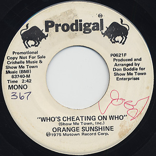 Orange Sunshine / Who's Cheating On Who back