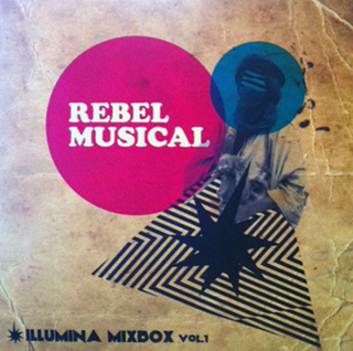 REBEL MUSICAL & Sauce 81 / ILLUMINA MIXBOX vol.1