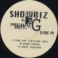 Show Biz & AG / Unreleased Shit