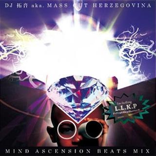 DJ 拓音 a.k.a Mass Cut Herzegovina / Mind ASscension Beats Mix