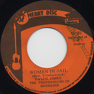 Troubadours Of Barbados / Woman In Jail c/w Faith