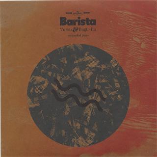 Versis & Bagir Ba / Barista EP