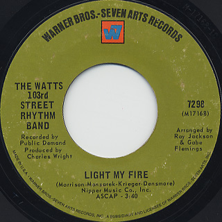 Watts 103rd Street Rhythm Band / Light My Fire