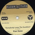 Kan Sano / Everybody Loves The Sunshine