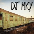 DJ MKY / When The Journey Ends ()-1