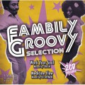 Fambily Groovy Selection / Mixed by CRUSH & DJ JOYMEN
