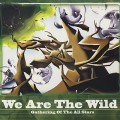Gathering Of The All Stars / We Are The Wild-1