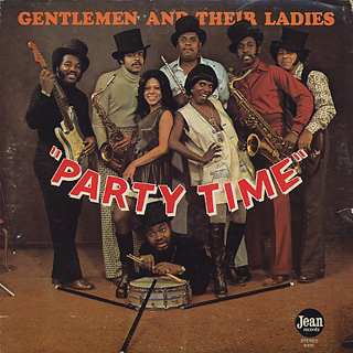 Gentlemen And Their Ladies / Party Time