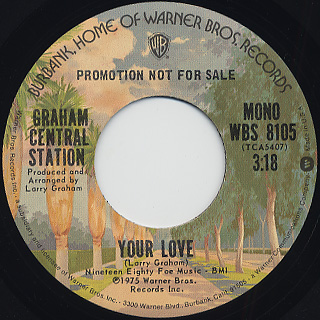 Graham Central Station / Your Love back