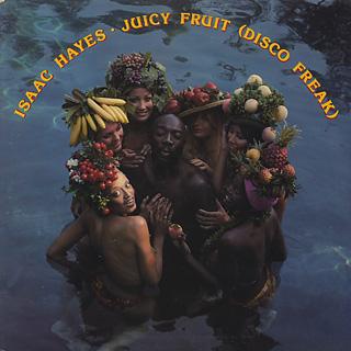 Isaac Hayes / Juicy Fruit(Disco Freak)
