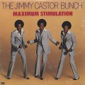 Jimmy Castor Bunch / Maximum Stimulation