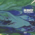 K-Def / The Exhibit