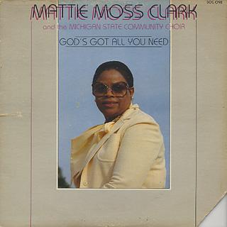 Mattie Moss Clark / God's Got All You Need