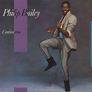 Philip Bailey / Continuation