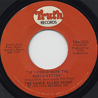 Rance Allen Group / If I Could Make The World Better
