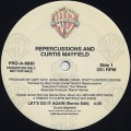 Repercussions And Curtis Mayfield / Let's Do It Again