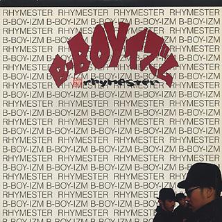 Rhymester / B-Boyイズム
