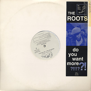 Roots Do You Want More Lp Dgc 中古レコード通販 大阪