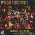 Substantial & L Universe / Lyrical Terrorists