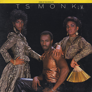 T.S. Monk / More Of The Good Life