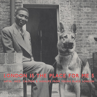 V.A. / London Is The Place For Me Part 5