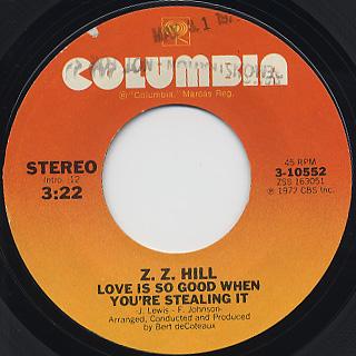 Z. Z. Hill / Love Is So Good When You're Stealing It