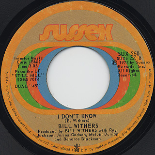 Bill Withers / Kissing My Love c/w I Don't Know back