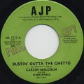 Carlos Malcom / Bustin' Outta The Ghetto