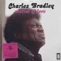 Charles Bradley / Victim Of Love