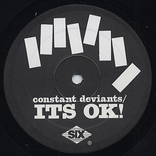 Constant Deviants / It's OK
