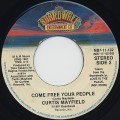 Curtis Mayfield / Come Free Your People