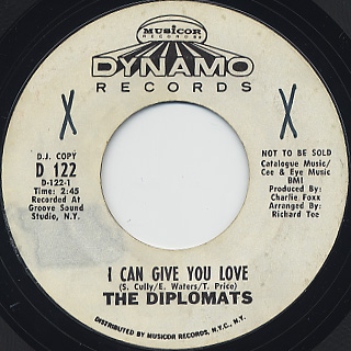 Diplomats / I Can Give You Love c/w I'm So Glad I Found You