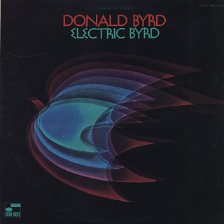 Donald Byrd / Electric Byrd