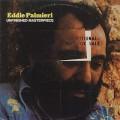 Eddie Palmieri / Unfinished Masterpiece