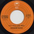 George Duke / Say That You Will