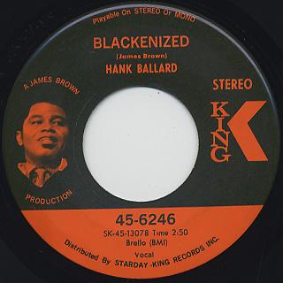 Hank Ballard / Blackenized c/w Come On Wit' It