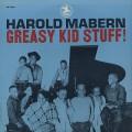 Harold Mabern / Greasy Kid Stuff!