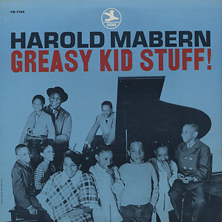 Harold Mabern / Greasy Kid Stuff!