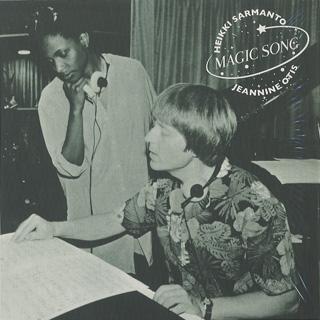 Heikki Sarmanto & Jeannine Otis / Magic Song