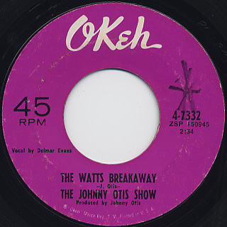 Johnny Otis Show / Watts Breakaway
