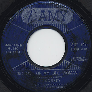Lee Dorsey / Get Out Of My Life, Woman