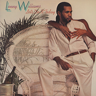 Lenny Williams / Let's Do It Today