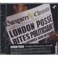 London Posse / Gangster Chronicles :The Definitive Collection